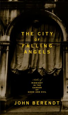 Cover image for The city of falling angels : a Venice story