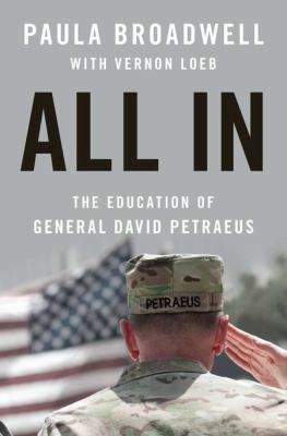 Cover image for All in : the education of General David Petraeus
