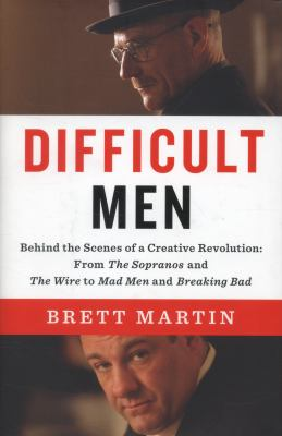 Cover image for Difficult men : behind the scenes of a creative revolution: from the Sopranos and the Wire to Mad men and Breaking bad