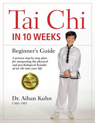 Cover image for Tai chi in 10 weeks : beginner's guide