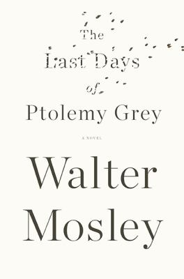 Cover image for The last days of Ptolemy Grey