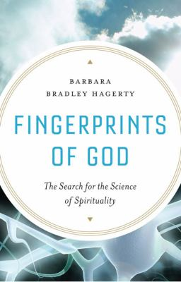 Cover image for Fingerprints of God : the search for the science of spirituality