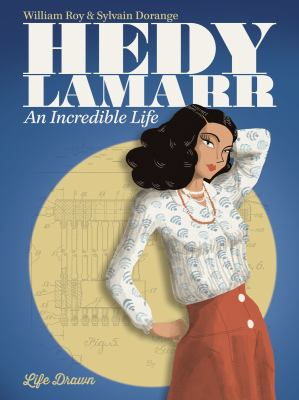 Cover image for Hedy Lamarr : an incredible life