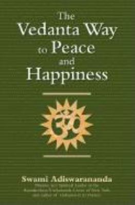 Cover image for The Vedanta way to peace and happiness