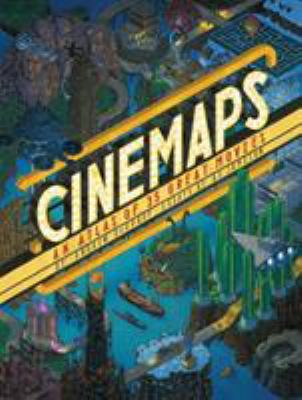 Cover image for Cinemaps : an atlas of great movies