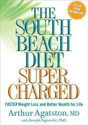 Cover image for The south beach diet supercharged : faster weight loss and better health for life