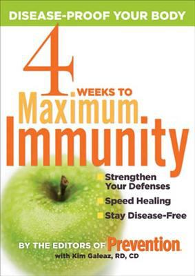 Cover image for 4 weeks to maximum immunity : disease-proof your body