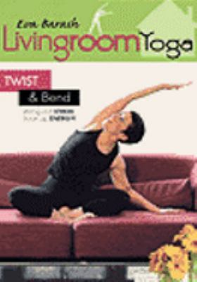Cover image for Living room yoga. Twist & bend