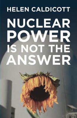 Cover image for Nuclear power is not the answer