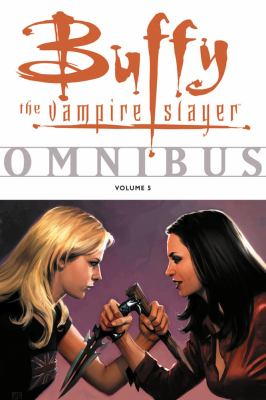 Cover image for Buffy the vampire slayer omnibus. Vol. 5