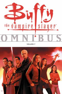 Cover image for Buffy the vampire slayer omnibus. Vol. 7