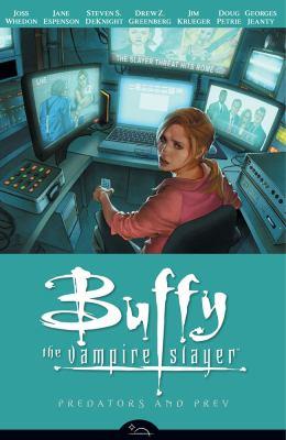 Cover image for Buffy the vampire slayer. Season 8, vol. 5, Predators and prey
