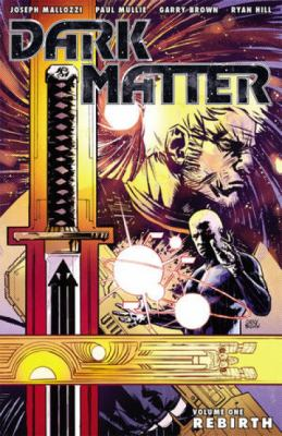Cover image for Dark matter. Volume one, Rebirth