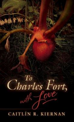Cover image for To Charles Fort, with love