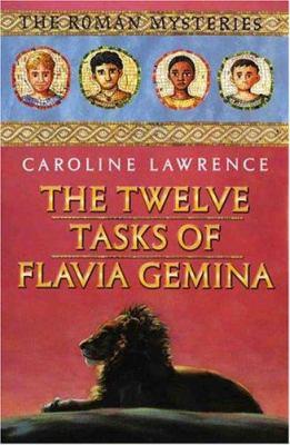 Cover image for The twelve tasks of Flavia Gemina