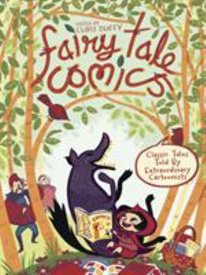 Cover image for Fairy tale comics : [classic tales told by extraordinary cartoonists