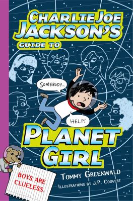 Cover image for Charlie Joe Jackson's guide to Planet Girl