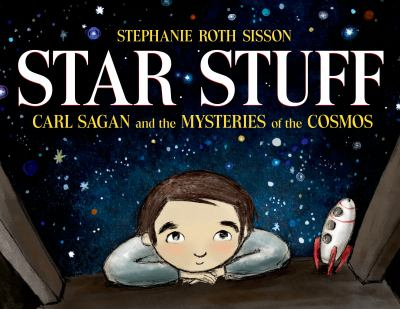 Cover image for Star stuff : Carl Sagan and the mysteries of the cosmos
