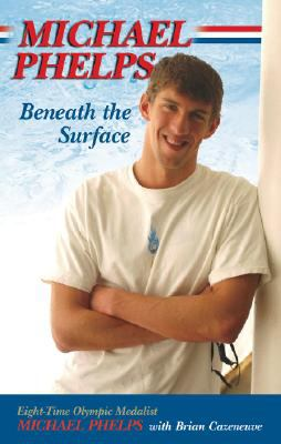 Cover image for Michael Phelps : beneath the surface
