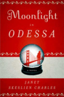 Cover image for Moonlight in Odessa : a novel
