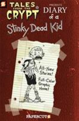Cover image for Tales from the crypt. No.8, diary of a stinky dead kid