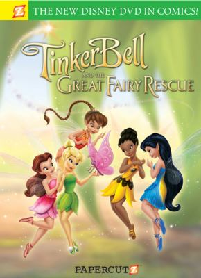 Cover image for Tinker Bell and the great fairy rescue : the graphic novel