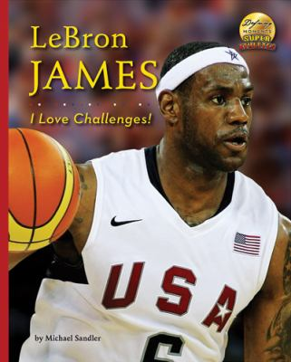 Cover image for Lebron James : I love challenges!
