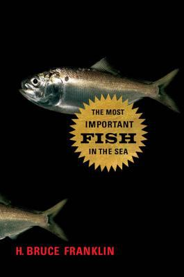 Cover image for The most important fish in the sea : Menhaden and America