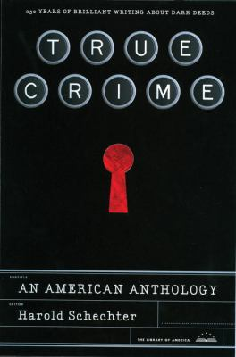 Cover image for True crime : an American anthology