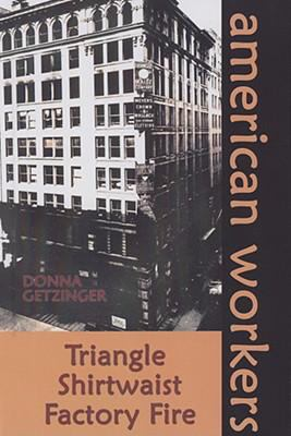 Cover image for Triangle Shirtwaist Factory fire