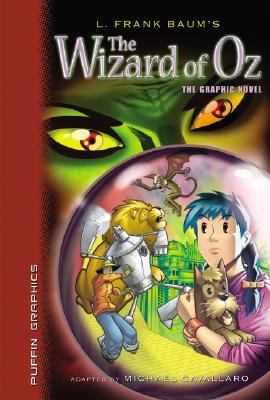 Cover image for L. Frank Baum's The Wizard of Oz : the graphic novel