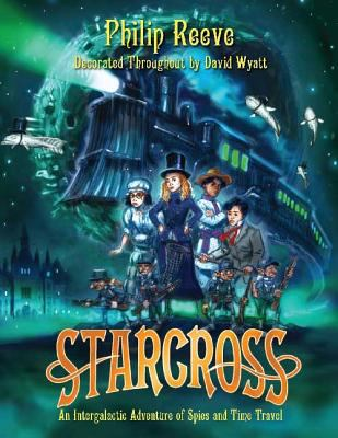 Cover image for Starcross : a stirring adventure of spies, time travel and curious hats