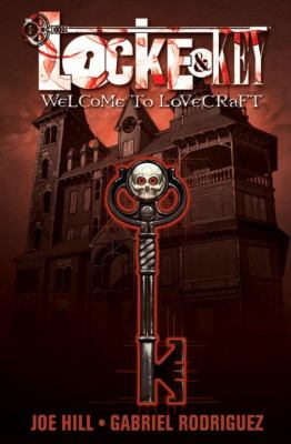 Cover image for Locke & Key. Volume 1, Welcome to Lovecraft