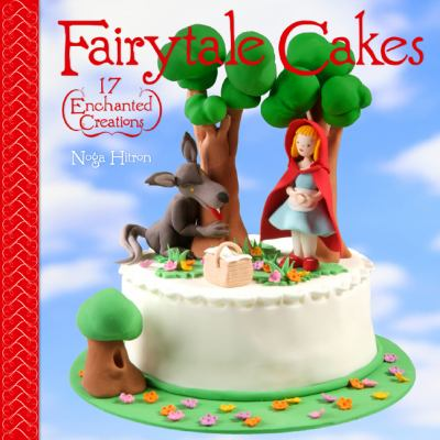 Cover image for Fairytale cakes : 17 enchanted creations