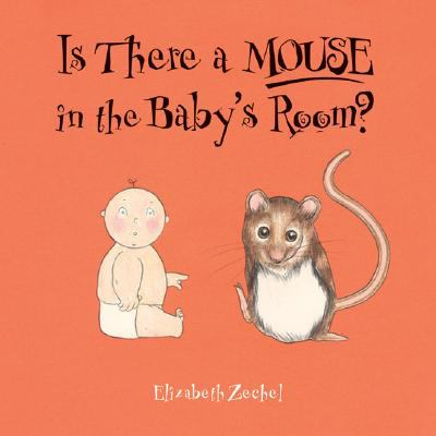 Cover image for Is there a mouse in the baby's room?