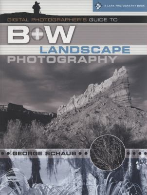 Cover image for Digital photographer's guide to b&w landscape photography