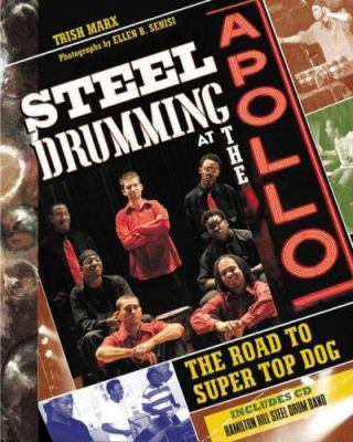 Cover image for Steel drumming at the Apollo : the road to super top dog