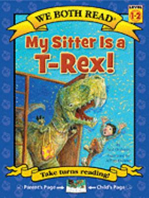 Cover image for My sitter is a T-Rex!