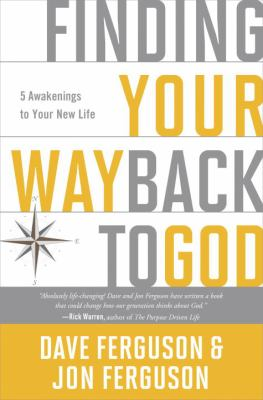 Cover image for Finding your way back to God : 5 awakenings to your new life