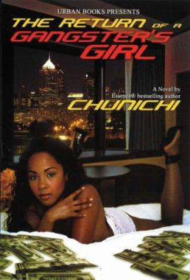 Cover image for The return of a gangster's girl
