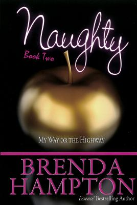 Cover image for Naughty 2 : My way or the highway