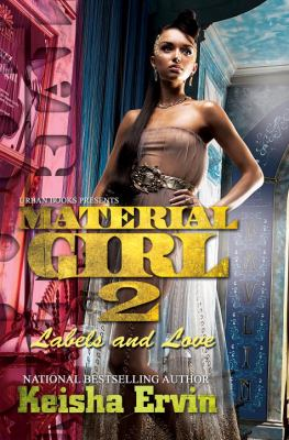 Cover image for Material girl 2 : labels and love