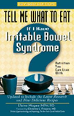 Cover image for Tell me what to eat if I have irritable bowel syndrome : nutrition you can live with
