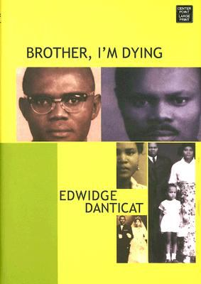Cover image for Brother, I'm dying