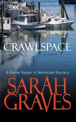 Cover image for Crawlspace : a home repair is homicide mystery