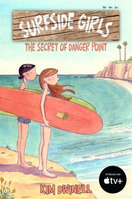 Cover image for Surfside girls : the secret of Danger Point