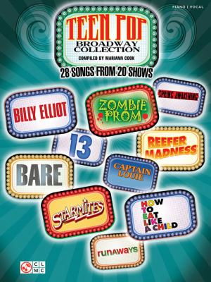 Cover image for Teen pop Broadway collection : 28 songs from 20 shows