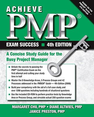 Cover image for Achieve PMP® exam success : a concise study guide for the busy project manager