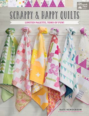 Cover image for Scrappy & happy quilts : limited palette, tons of fun!