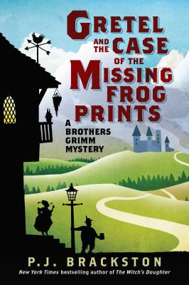 Cover image for Gretel and the case of the missing frog prints : a Brothers Grimm mystery